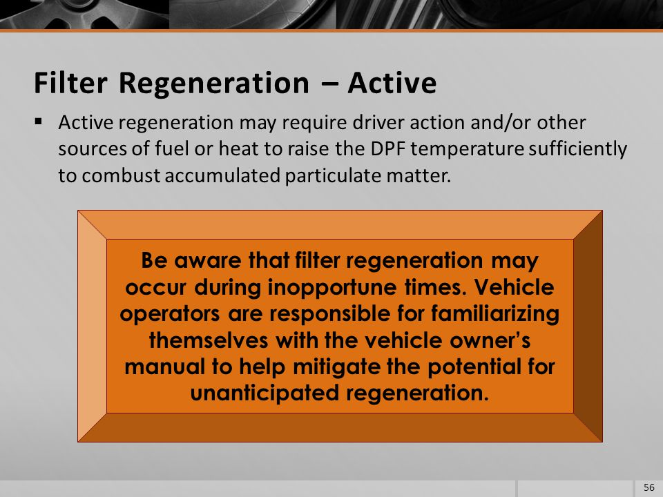 Filter Regeneration – Active