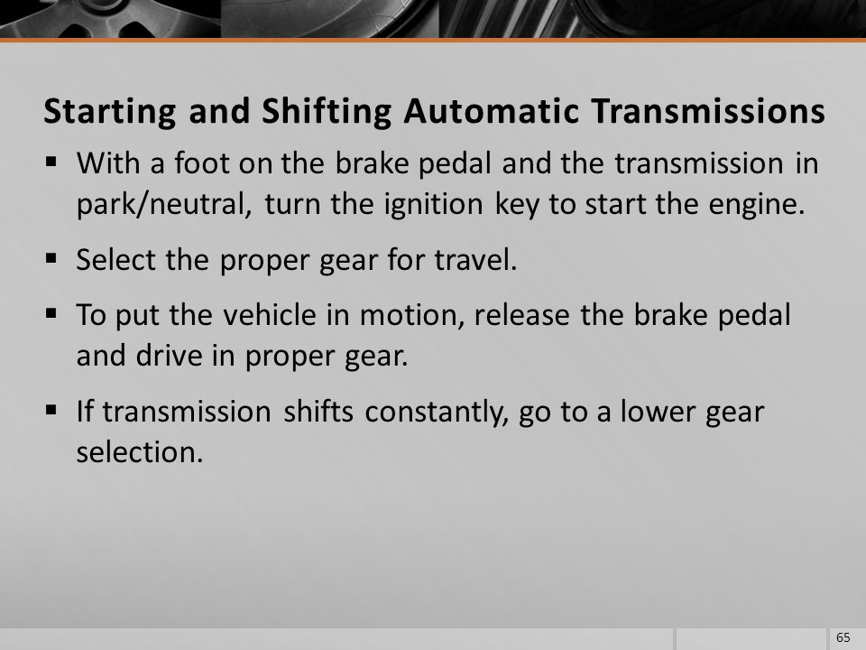 Starting and Shifting Automatic Transmissions