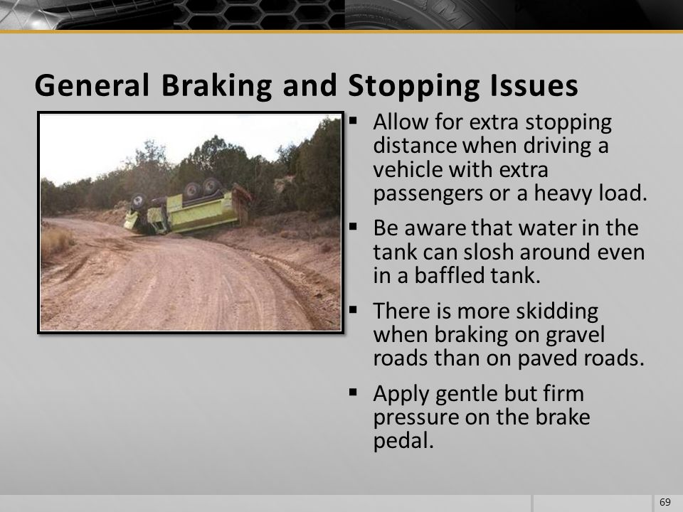 General Braking and Stopping Issues