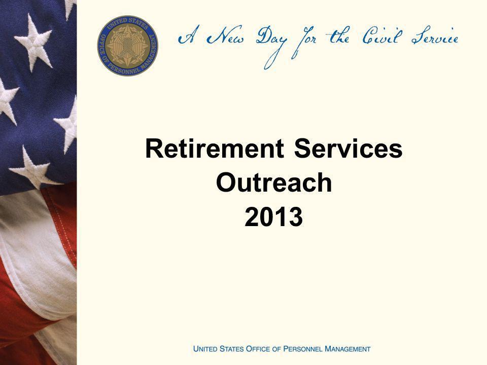 Retirement Services Outreach 2013