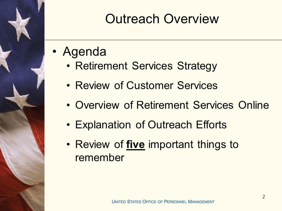 Outreach Overview Agenda Retirement Services Strategy