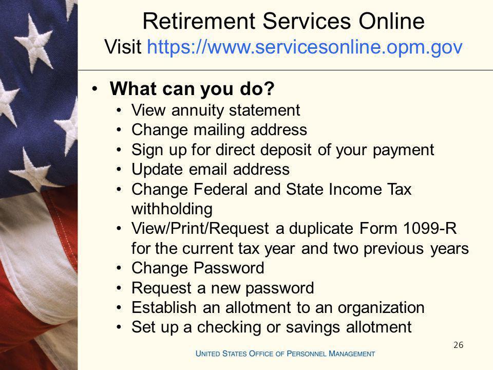 Retirement Services Online Visit https://www.servicesonline.opm.gov