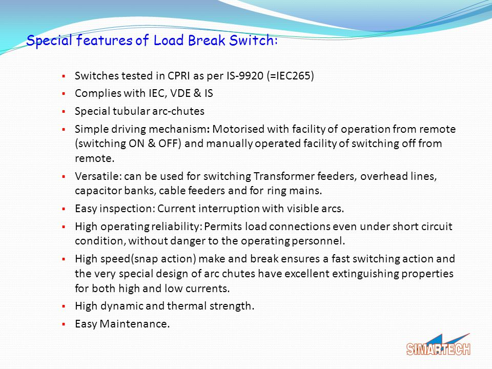 Special features of Load Break Switch: