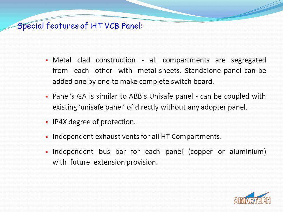 Special features of HT VCB Panel: