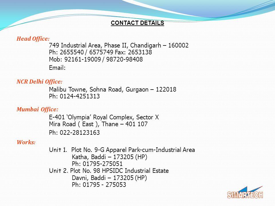 749 Industrial Area, Phase II, Chandigarh – 160002