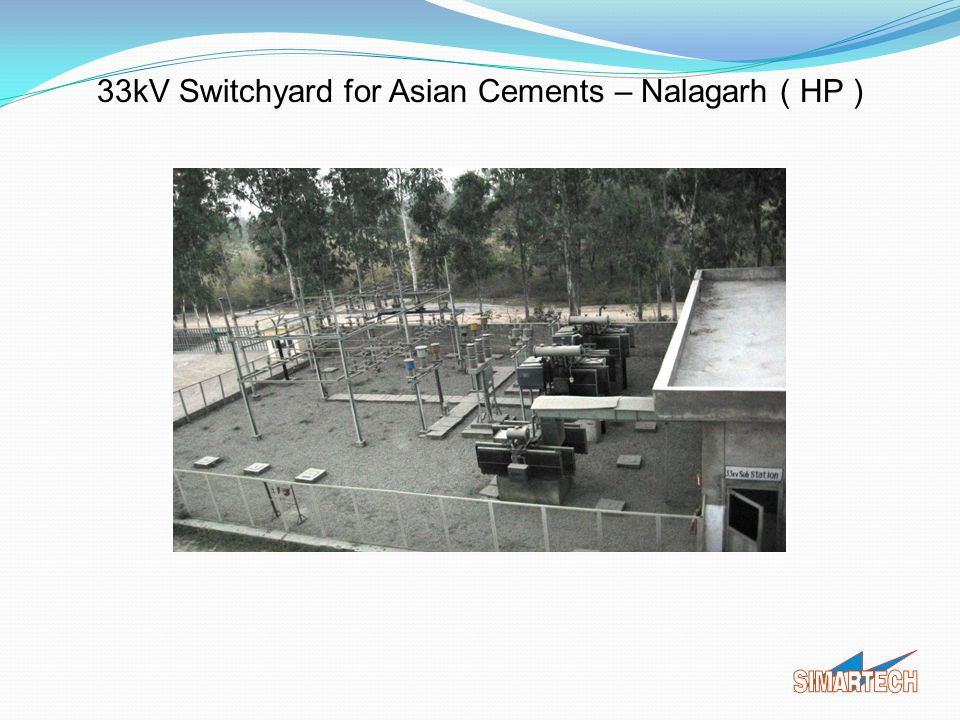 33kV Switchyard for Asian Cements – Nalagarh ( HP )