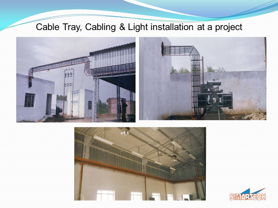 Cable Tray, Cabling & Light installation at a project