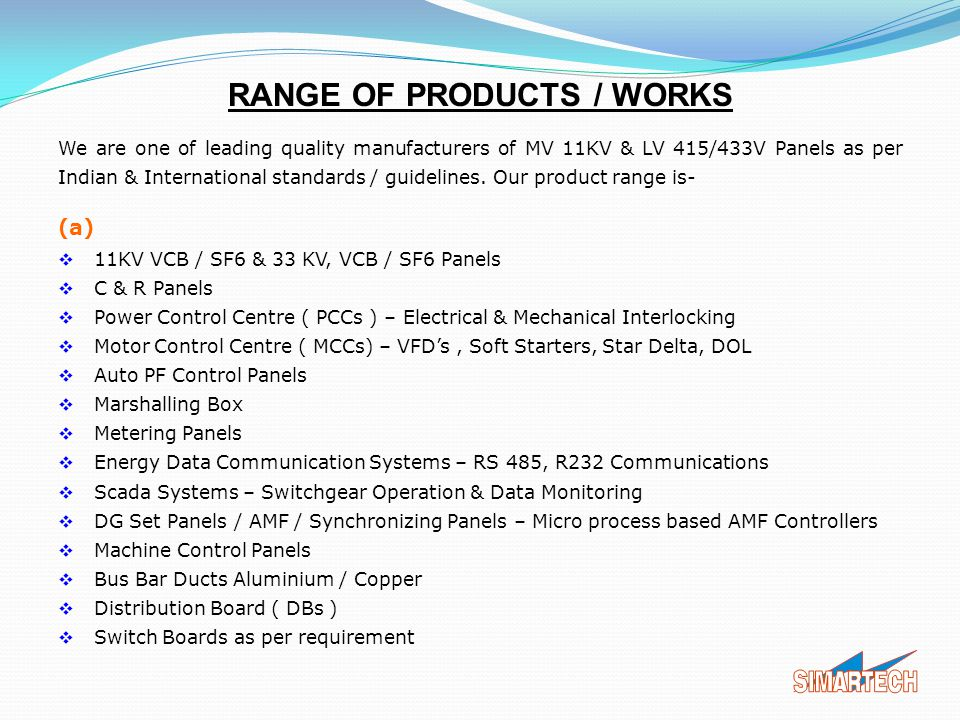 RANGE OF PRODUCTS / WORKS