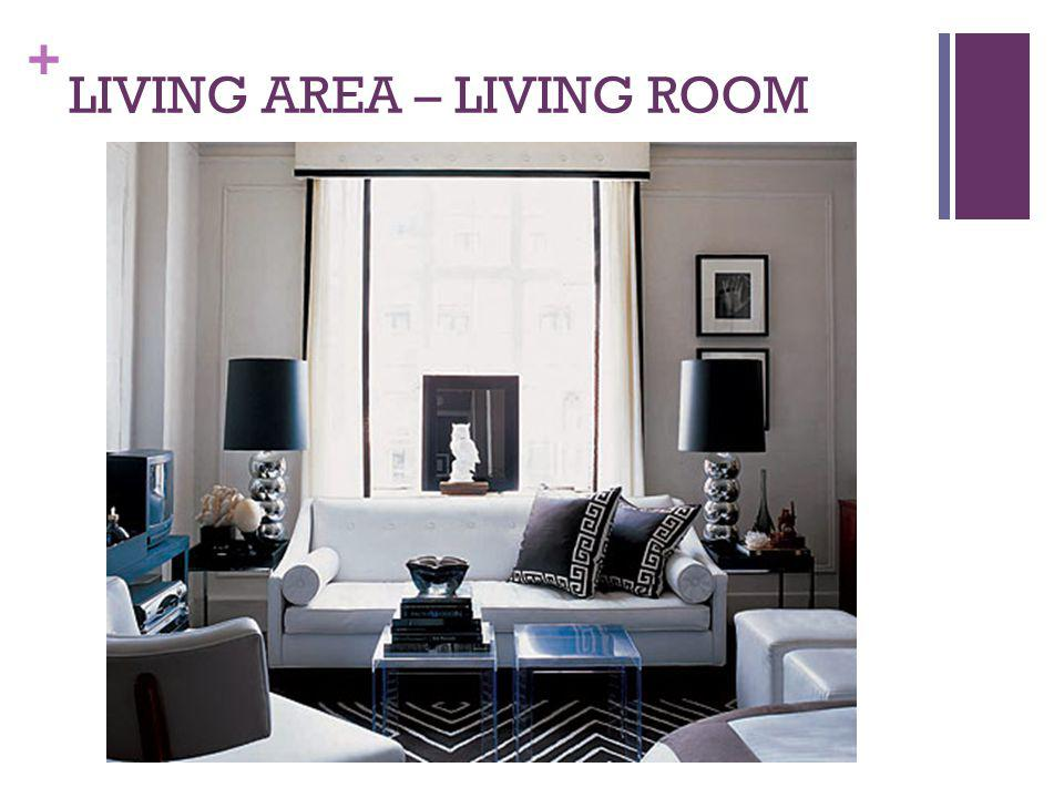 LIVING AREA – LIVING ROOM