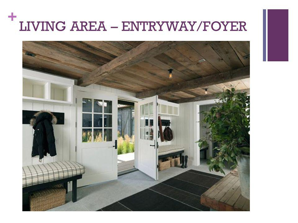 LIVING AREA – ENTRYWAY/FOYER