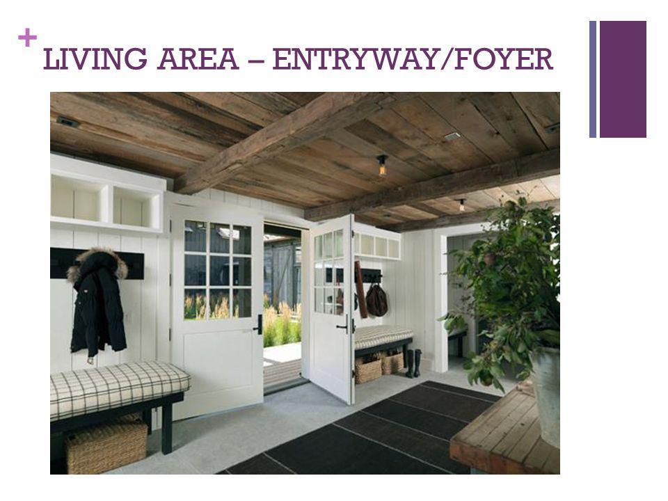LIVING AREA – ENTRYWAY/FOYER