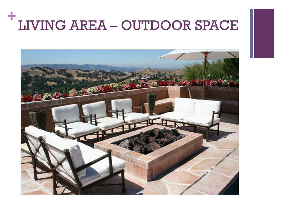 LIVING AREA – OUTDOOR SPACE