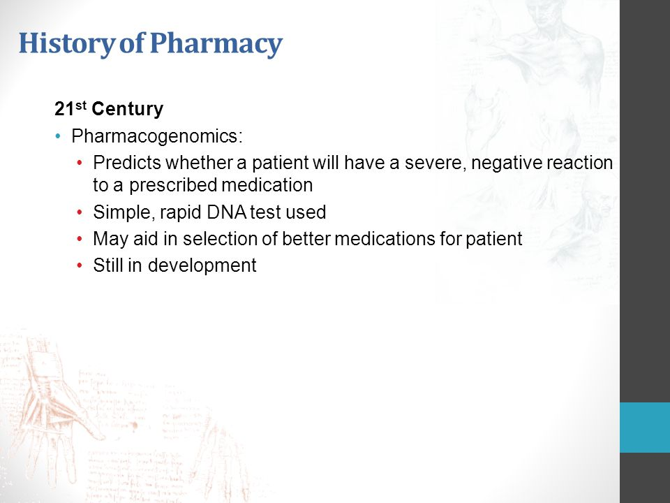 History of Pharmacy 21st Century Pharmacogenomics: