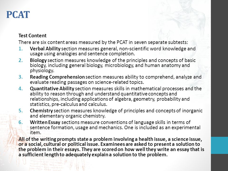 PCAT Test Content. There are six content areas measured by the PCAT in seven separate subtests: