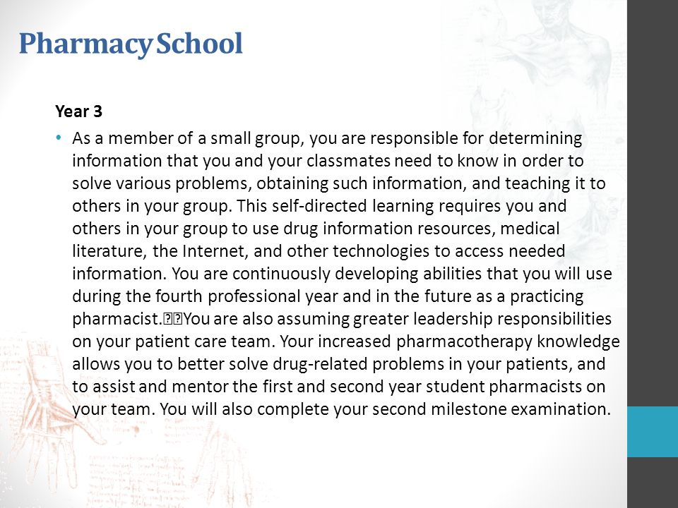 Pharmacy School Year 3.