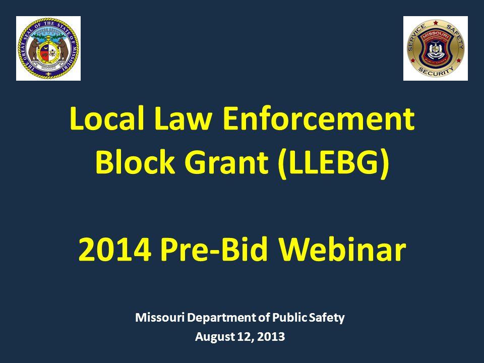 Local Law Enforcement Block Grant (LLEBG) 2014 Pre-Bid Webinar