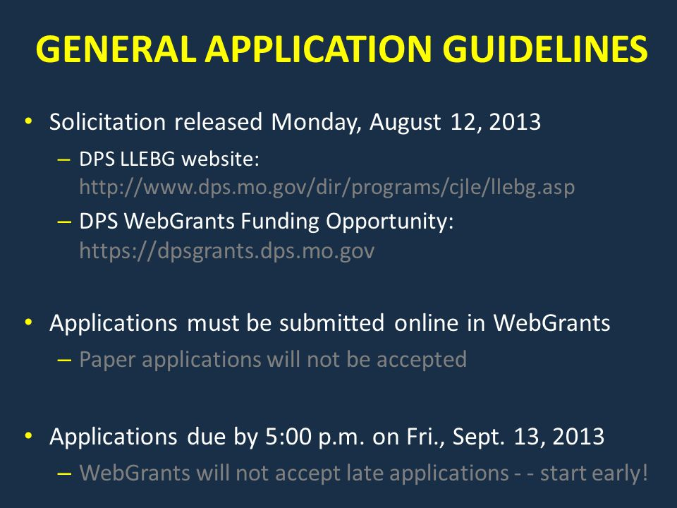 GENERAL APPLICATION GUIDELINES