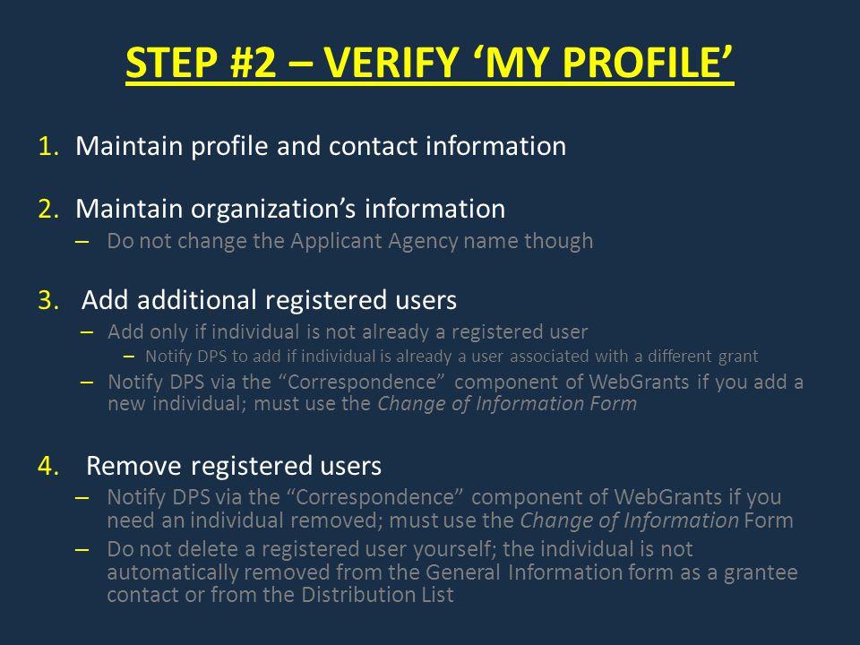 STEP #2 – VERIFY 'MY PROFILE'