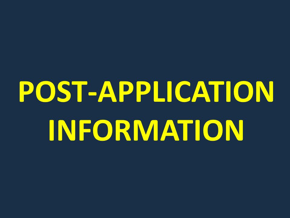 POST-APPLICATION INFORMATION