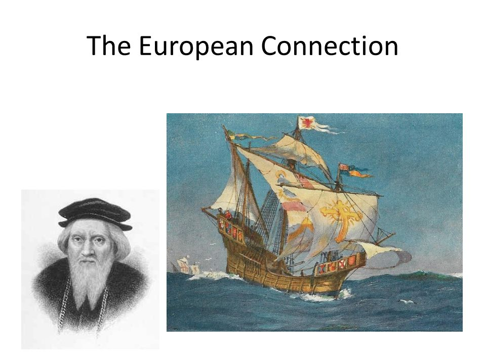 The European Connection