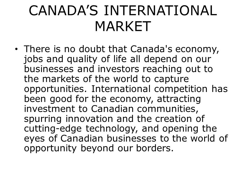 CANADA'S INTERNATIONAL MARKET