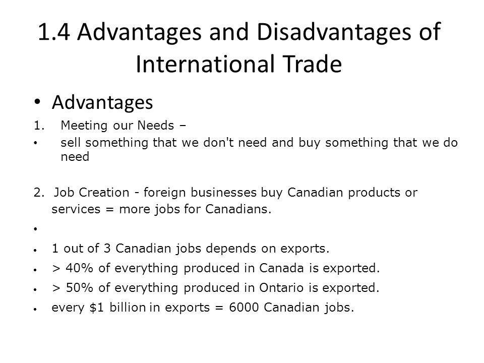 1.4 Advantages and Disadvantages of International Trade