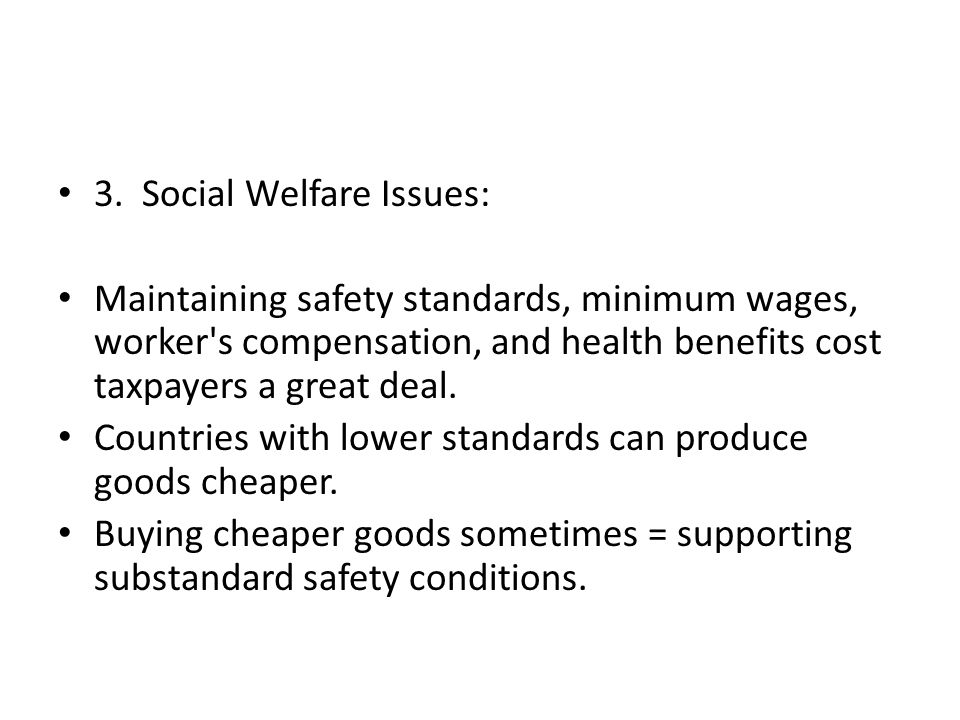 3. Social Welfare Issues: