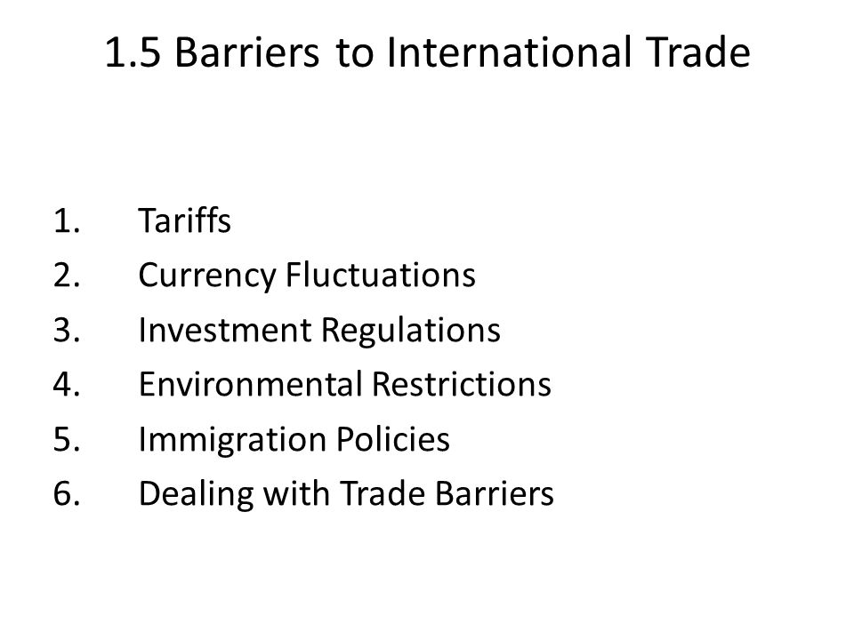 1.5 Barriers to International Trade