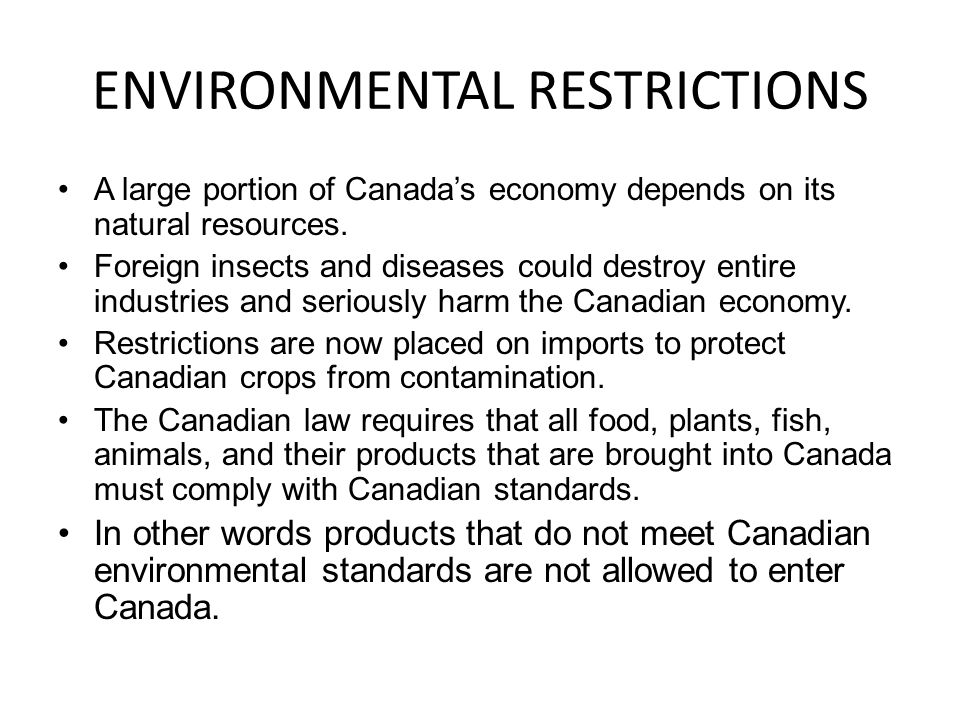 ENVIRONMENTAL RESTRICTIONS