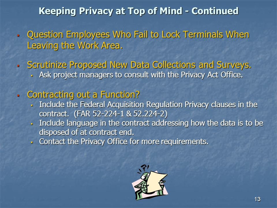 Keeping Privacy at Top of Mind - Continued