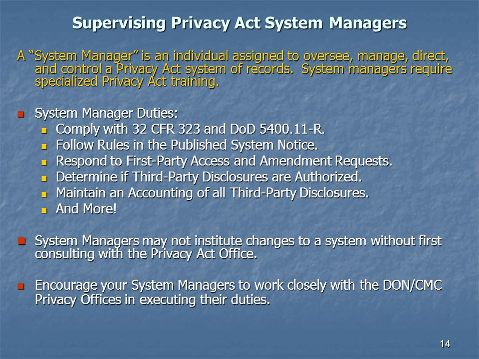 Supervising Privacy Act System Managers