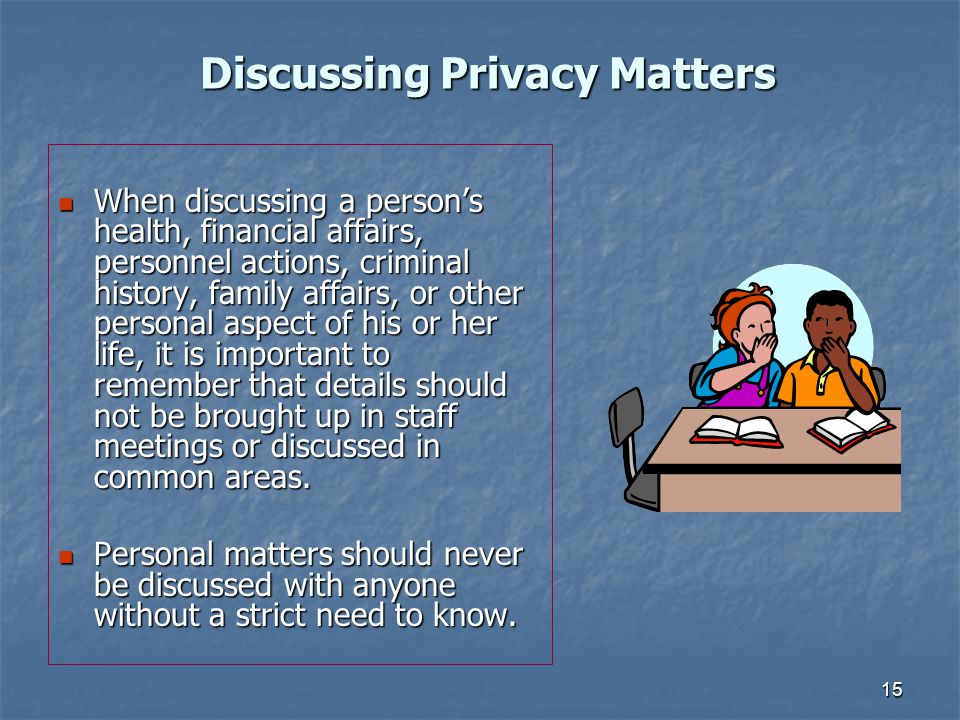 Discussing Privacy Matters