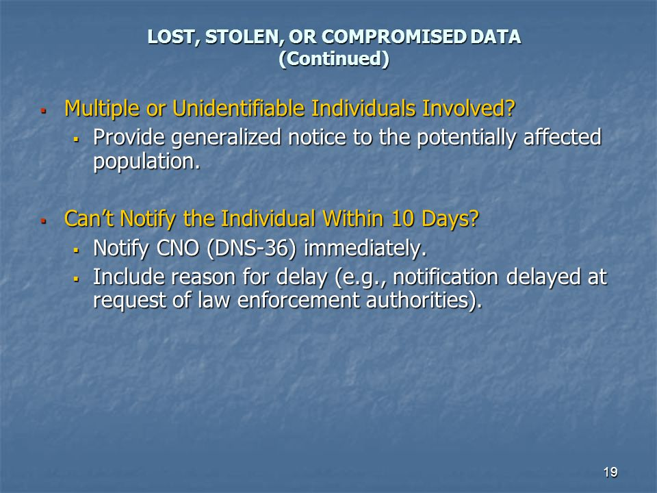 LOST, STOLEN, OR COMPROMISED DATA (Continued)
