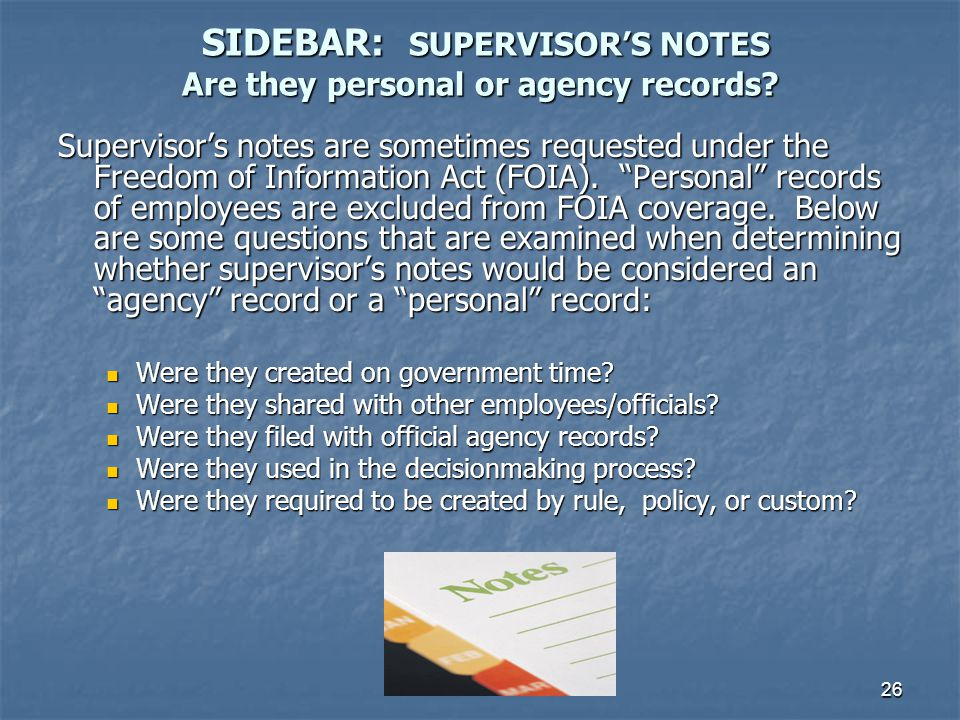SIDEBAR: SUPERVISOR'S NOTES Are they personal or agency records