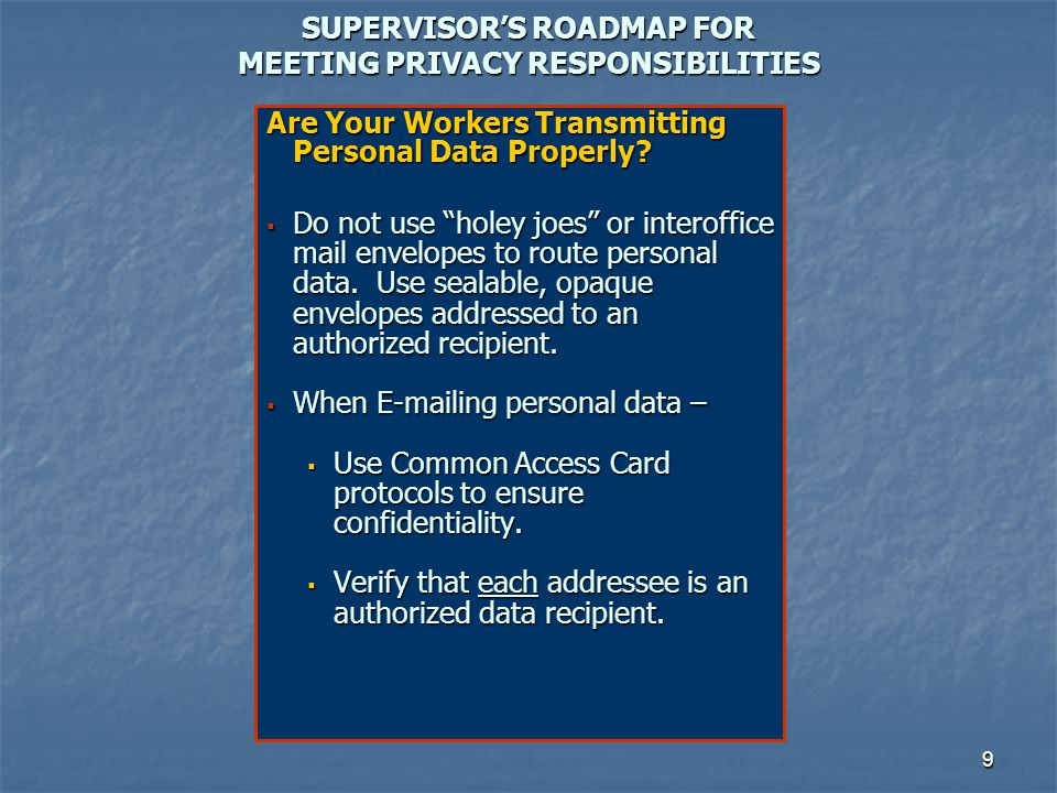 SUPERVISOR'S ROADMAP FOR MEETING PRIVACY RESPONSIBILITIES