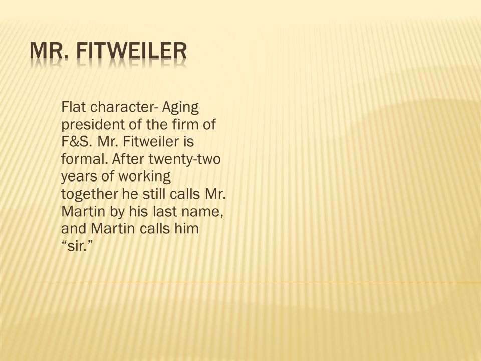 Mr. Fitweiler