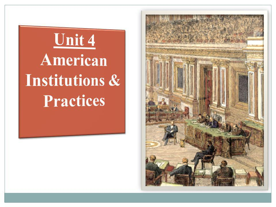 American Institutions & Practices