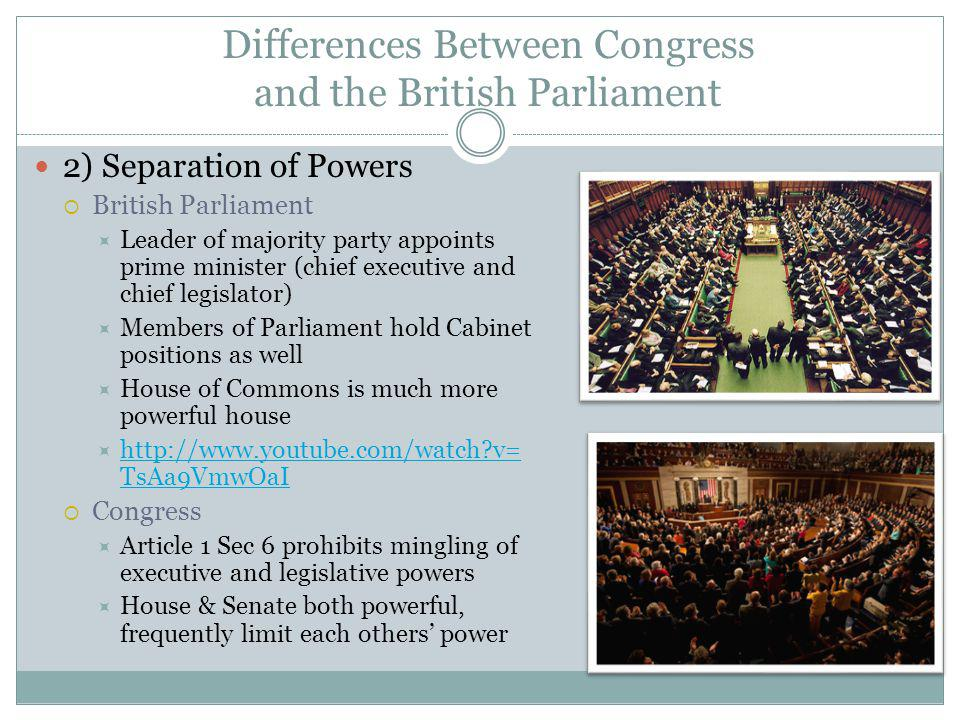 Differences Between Congress and the British Parliament