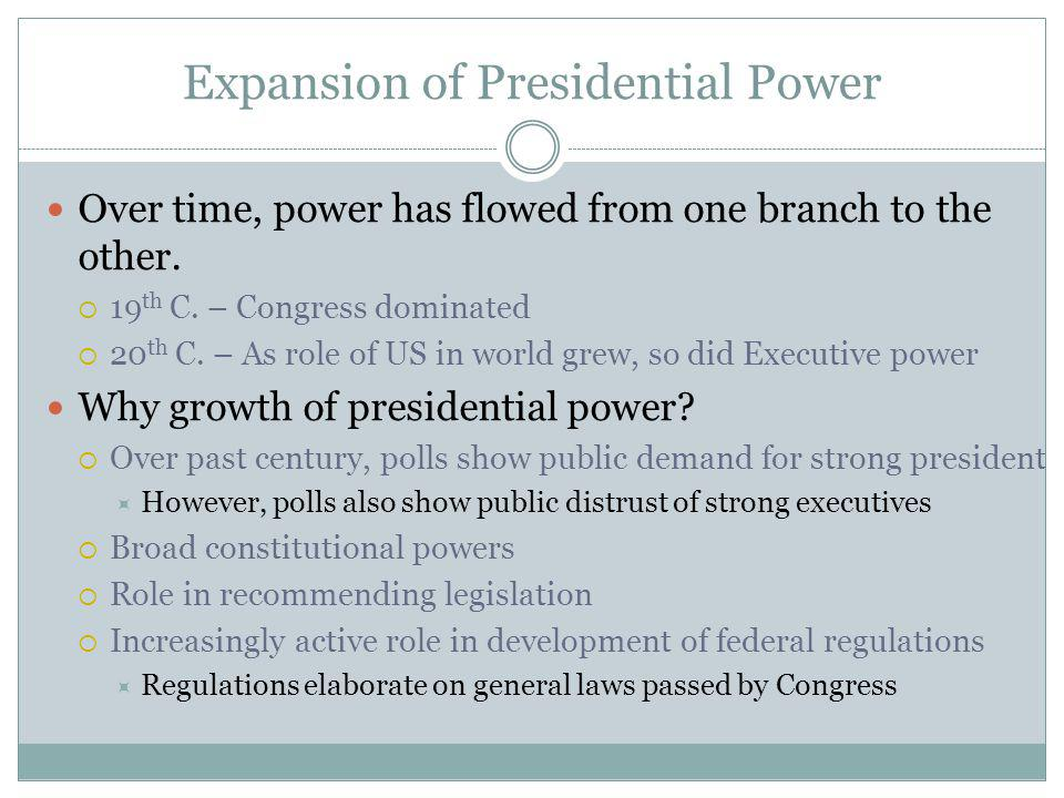 Expansion of Presidential Power
