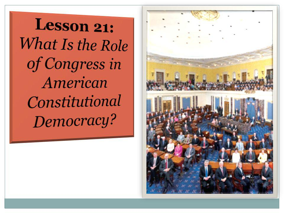What Is the Role of Congress in American Constitutional Democracy