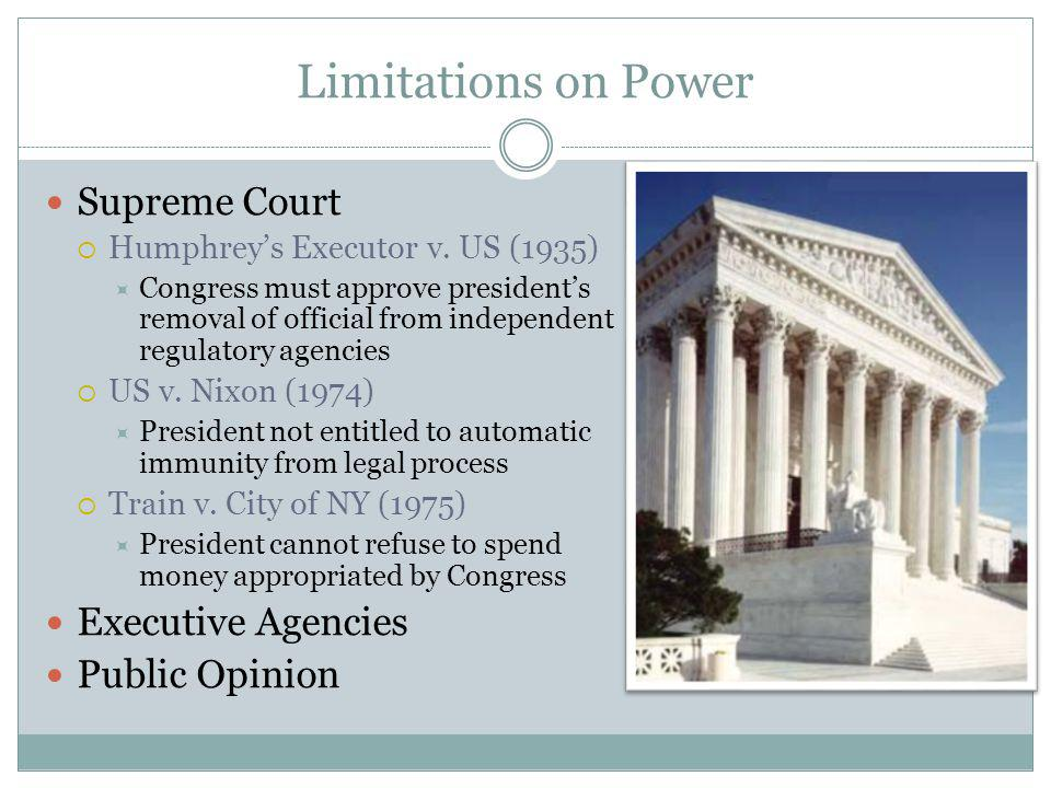 Limitations on Power Supreme Court Executive Agencies Public Opinion