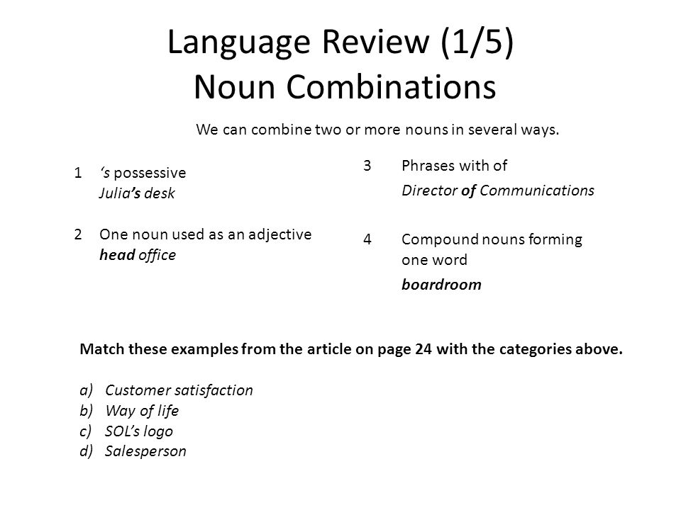 Language Review (1/5) Noun Combinations