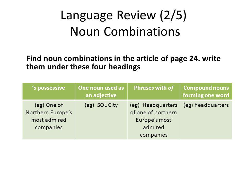 Language Review (2/5) Noun Combinations