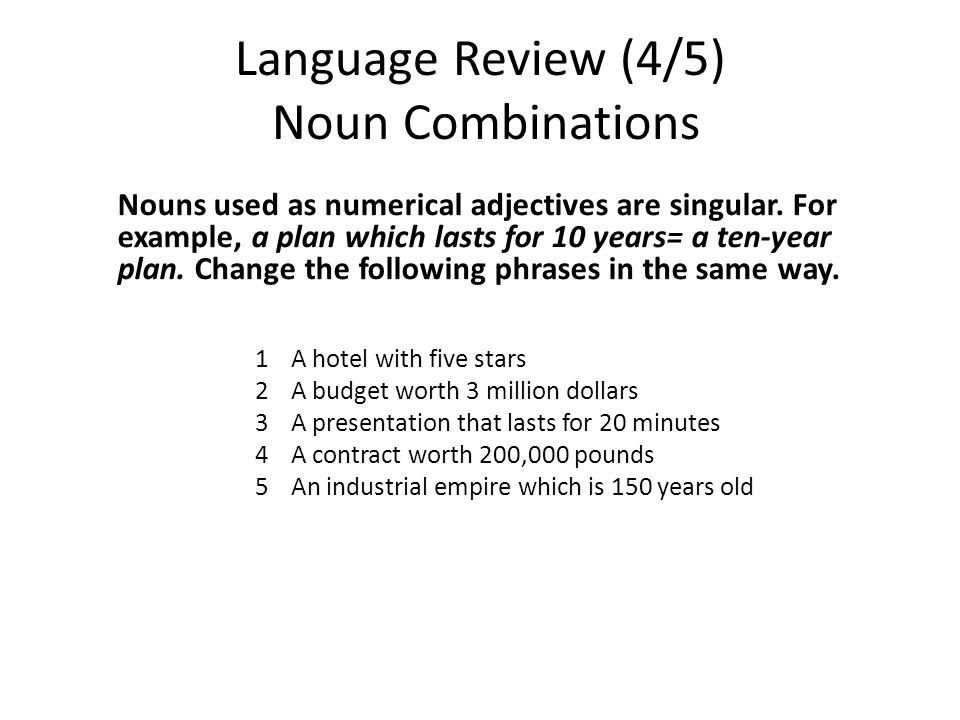 Language Review (4/5) Noun Combinations