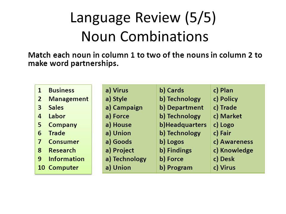 Language Review (5/5) Noun Combinations