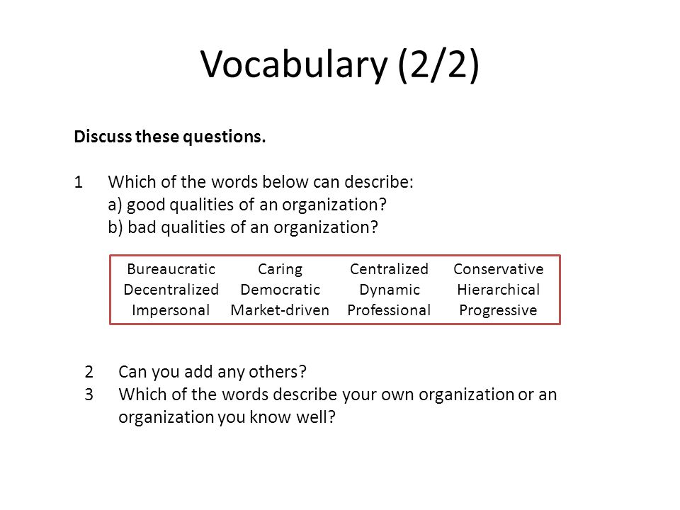 Vocabulary (2/2) Discuss these questions.