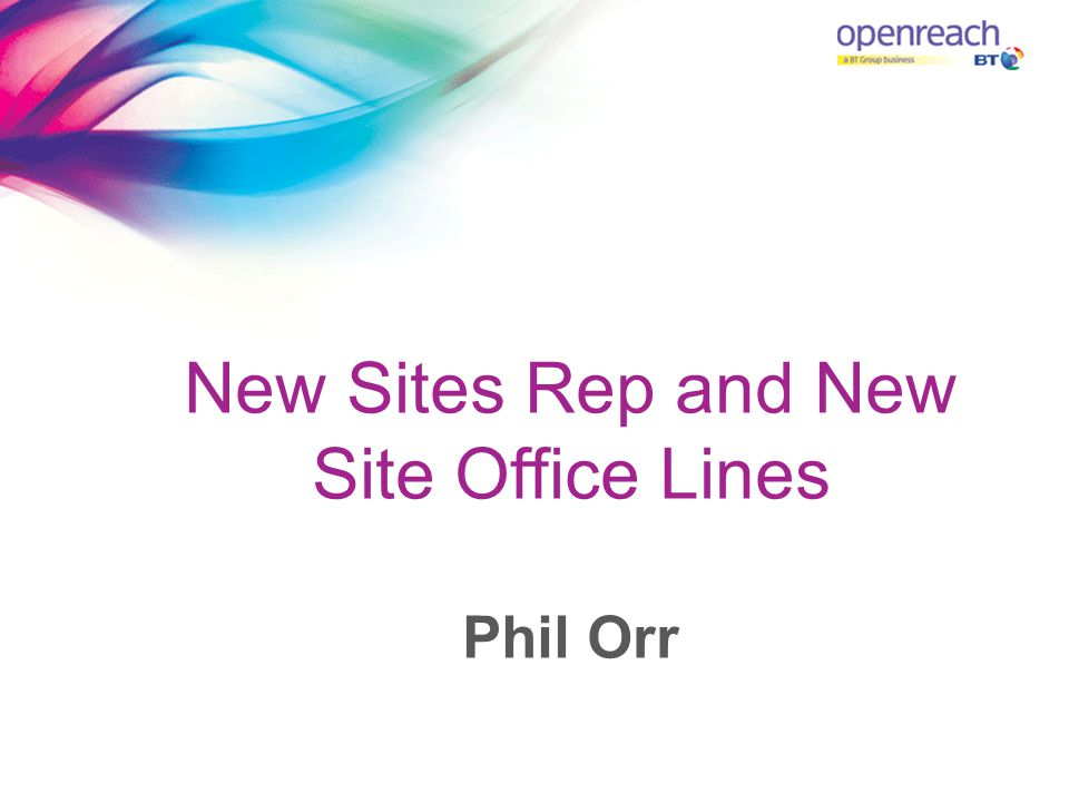 New Sites Rep and New Site Office Lines