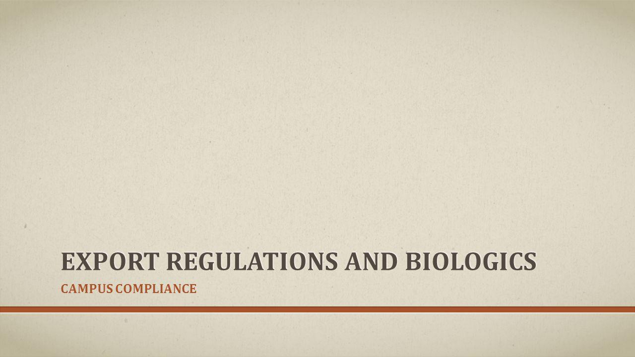 Export regulations and Biologics