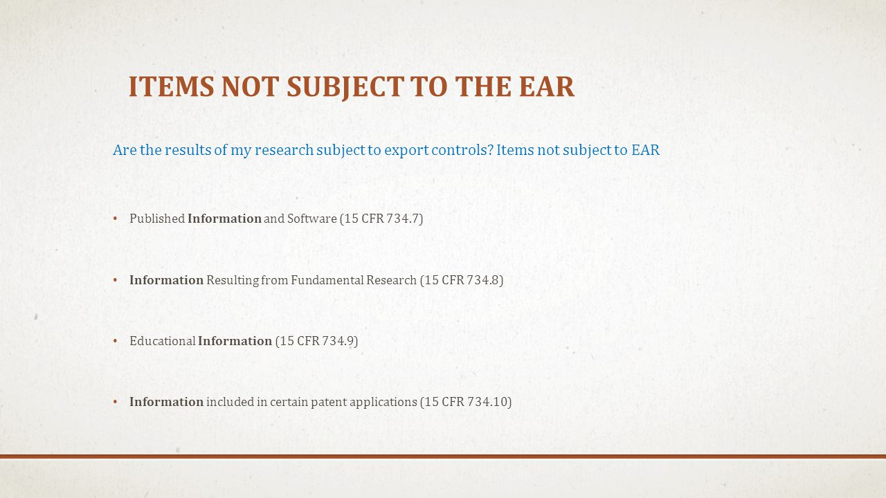 Items NOT Subject to the EAR