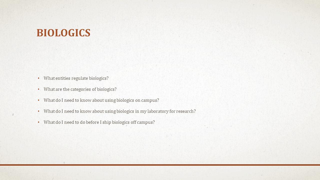 Biologics What entities regulate biologics